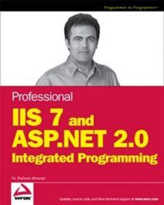 Professional IIS 7 and ASP.NET IntegratedProgramming