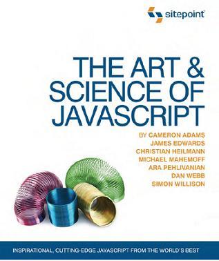 The Art & Science ofJavaScript