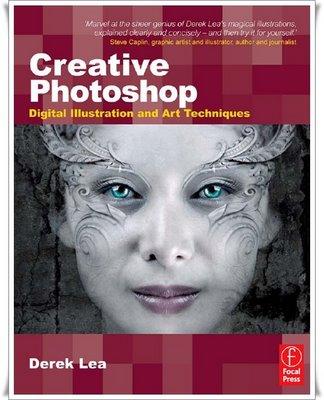 Creative Photoshop - Digital Illustration and ArtTechniques