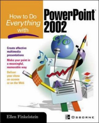How to Do Everything with PowerPoint