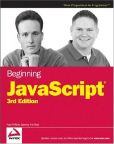 Beginning JavaScript, 3rd Edition (Programmer to Programmer)